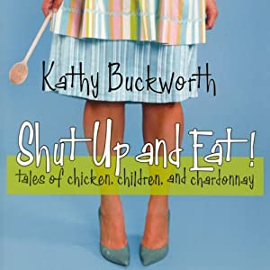 Shut Up and Eat Audiobook
