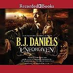 Unforgiven: Beartooth, Montana Book 1 | B. J. Daniels