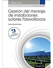 Gestión del montaje de instalaciones solares fotovoltaicas