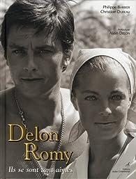 Delon-Romy : Ils se sont tant aimés par Philippe Barbier
