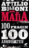 Die Mafia - 100 Fragen, 100 Antworten: FAQ (Frequently Asked Questions) MAFIA