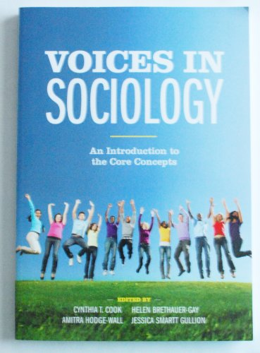 Voices in Sociology: An Introduction to the Core Concepts