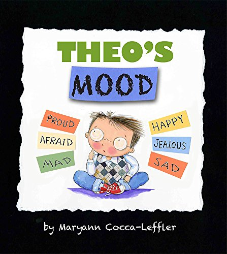 Theo's Mood: A Book of Feelings
