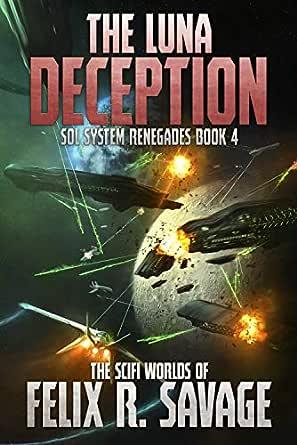 The Luna Deception: A Space Opera Thriller (Sol System Renegades ...