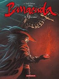 Barracuda, tome 6 : Délivrance par Jean Dufaux