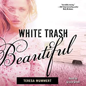 White Trash Beautiful Hörbuch