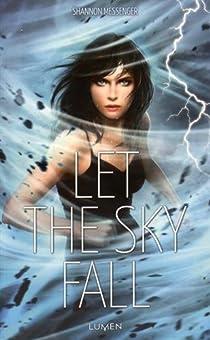Sky Fall, tome 1: Let the Sky Fall par Messenger