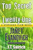 Top Secret Twenty-One : A Stephanie Plum Novel by Janet Evanovich - Review Summary