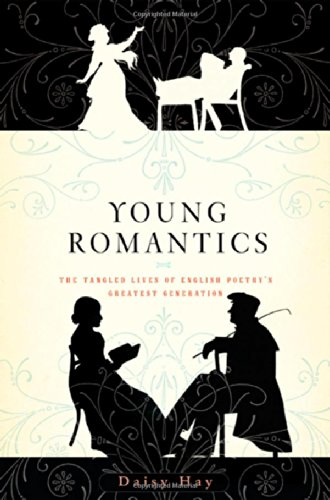 Image of Young Romantics: The Tangled Lives of English Poetry's Greatest Generation