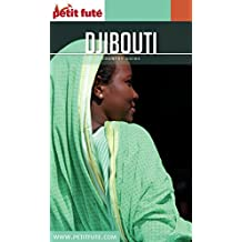 DJIBOUTI 2016/2017 Petit Futé (Country Guide) (French Edition)