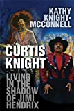 Curtis Knight, Kathy Knight-McConnell, 1448970644