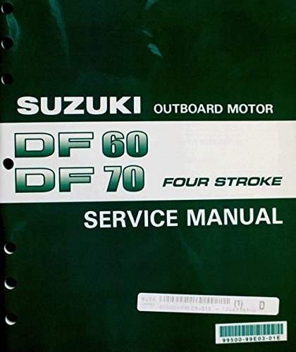 Suzuki Outboard (99500-99E03-01E) Genuine OEM Service Manual 4-Stroke 60-70 hp. 1998 thru 2002