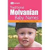 Traditional Molvanian Baby Names: With Meanings, Derivations And Probable Pronunciations