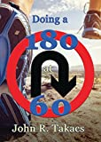 img - for Doing a 180 at 60: You-Turn Allowed book / textbook / text book