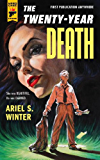 The Twenty-Year Death (Hard Case Crime Book 108)
