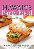 Hawaii's Party Food, Muriel Miura, 1566478413
