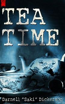 "Tea Time by [Dickerson, Darnell ""Saki""]"