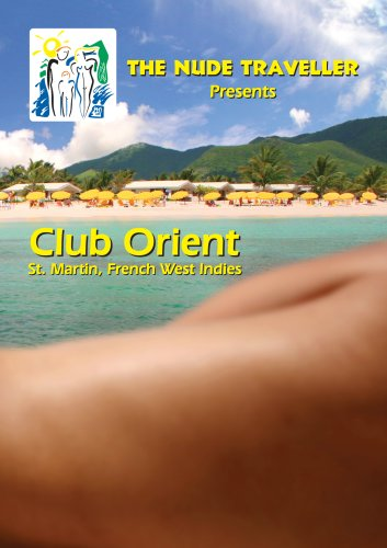 the-nude-traveller-club-orient-st-martin-french-west-indies