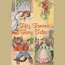 Fifty Famous Fairy Tales Audiobook by Rosemary Kingston - editor Narrated by Marguerite Gavin