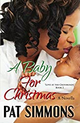 A Baby for Christmas (Love at the Crossroads Book 2)