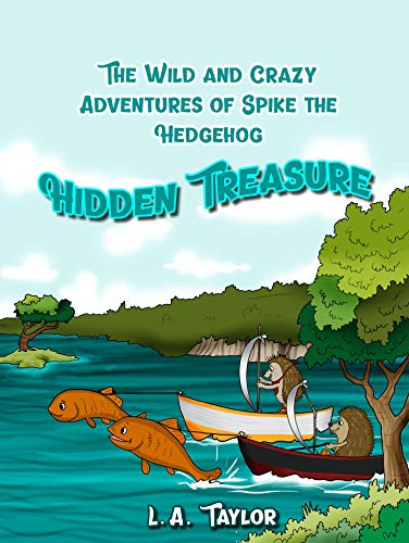 The Wild and Crazy Adventures of Spike the Hedgehog: Hidden Treasure