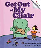 Get Out of My Chair, Kathy Schulz, 051622350X