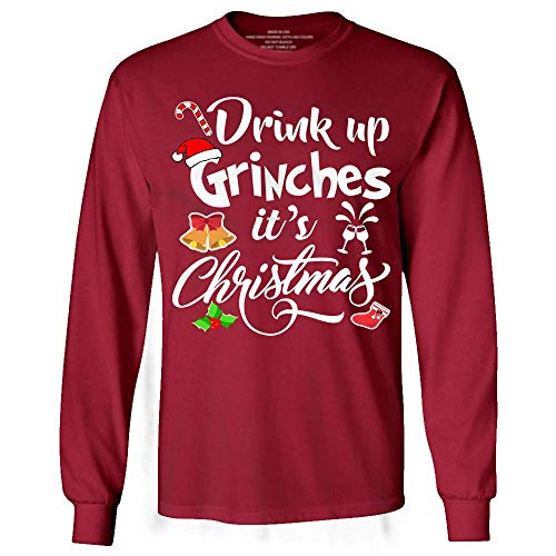 My Frog Store Drink Up Grinches It's Christmas Funny Drunk Wine Long Sleeve Tshirt -