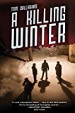 A Killing Winter (An Akyl Borubaev novel)