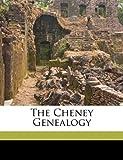 The Cheney Genealogy, , 1172251592