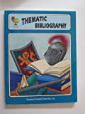 Thematic Bibliography, Theresa Wright, Paula Spence, Cheryl Buhler, 155734373X
