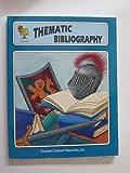 Thematic Bibliography, Theresa Wright, Paula Spence, Cheryl Buhler, 155734373X
