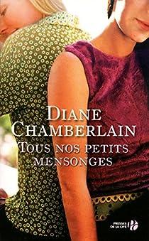 Tous nos petits mensonges par Chamberlain