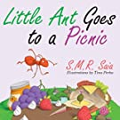 Little Ant Goes to a Picnic (Little Ant Books) (Volume 2)