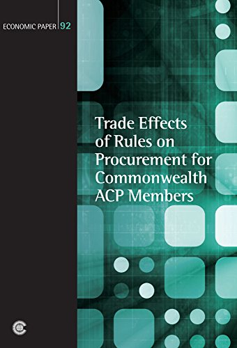 Trade Effects of Rules on Procurement for Commonwealth ACP Members (Economic Paper Series)