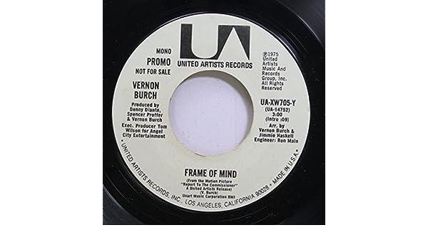 Vernon Burch - Vernon Burch 45 RPM Frame Of Mind / Frame Of Mind ...