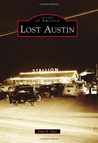 Lost Austin Images America Slate