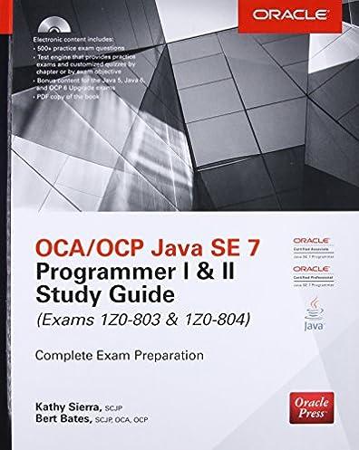 oca ocp java se 7 programmer i ii study guide exams 1z0 803 1z0 rh amazon com Exam Study Guide Book Nce Exam Study Guide