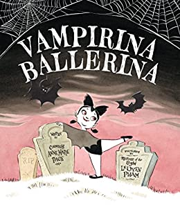 Vampirina Ballerina (Picture Book) by [Pace, Anne Marie]