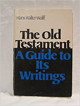 Book The Old Testament: a guide to its writings