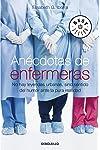 https://libros.plus/anecdotas-de-enfermeras-no-hay-leyendas-urbanas-sino-sentido-del-humor-ante-la-pura-realidad/