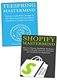 Ecommerce Domination Mastermind: Start an Ecommerce Business Based on Shopify Websites & Teespring Marketing Company Even Without Capital or Experience
