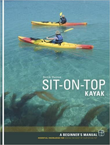 Lire un ebook en ligne Sit-on-top Kayak: A Beginner's Manual by Derek Hairon (1-Jul-2007) Paperback PDF B011T70ML4