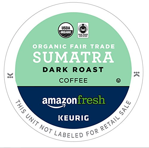 - AmazonFresh 80 Ct. Organic Fair Trade K-Cups, Sumatra Dark Roast, Keurig K-Cup Brewer Compatible
