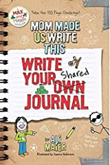 Mom Made Us Write This: Write Your Own Shared Journal by Ali Maier (2014) Perfect Paperback Perfect Paperback