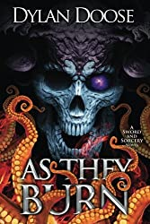 As They Burn (Sword and Sorcery) (Volume 5)