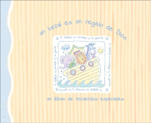 A Baby is a Blessing from Above - A Record Book of Special Memories- Spanish Edition Christian Baby Memory Book
