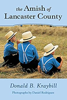 The Amish of Lancaster County by [Kraybill, Donald B.]