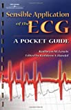 Sensible Application of the ECG Pocket Guide, Lewis, Kathryn Monica and Handal, Kathleen A., 0766805220