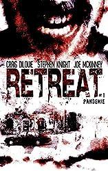 Retreat 1 - Pandemie: Thriller