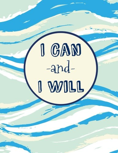 Read Online I Can and I Will: 100 Pages Ruled, Notebook, Journal, Diary, Light Blue Watercolor (Large Daily Notebook) pdf epub